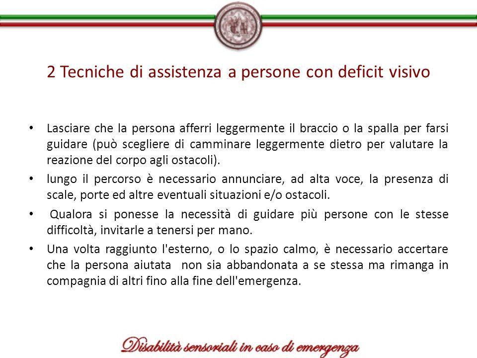 2 Tecniche di assistenza a persone con deficit visivo