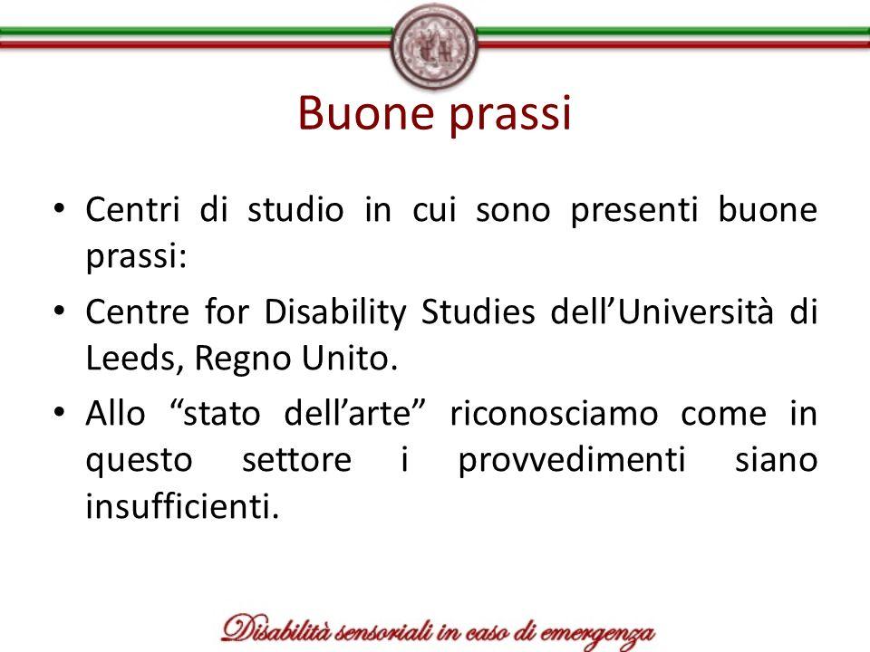 Buone prassi Centri di studio in cui sono presenti buone prassi: