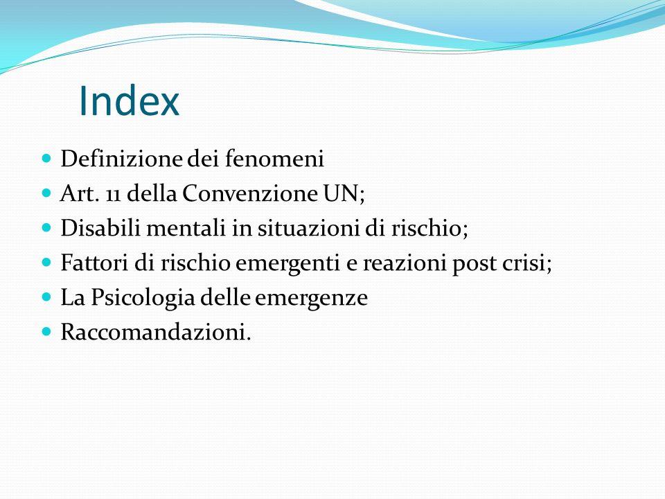 Index Definizione dei fenomeni Art. 11 della Convenzione UN;