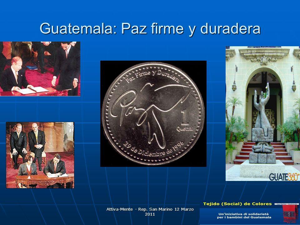 Guatemala: Paz firme y duradera