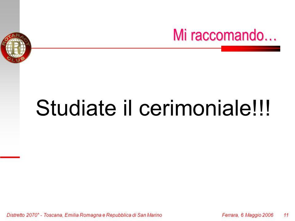 Studiate il cerimoniale!!!