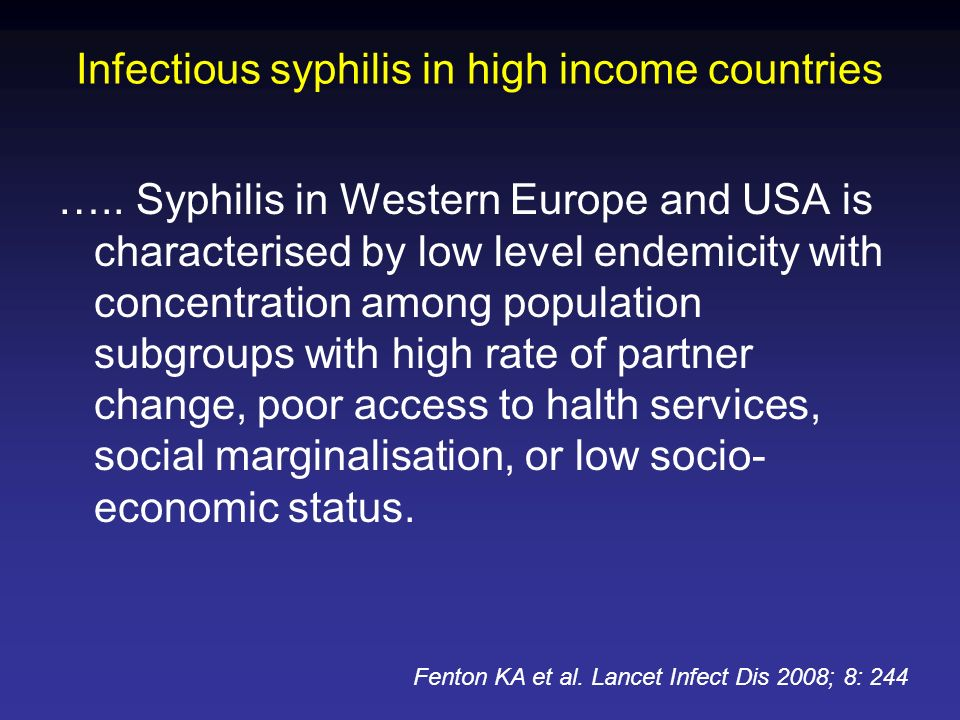 Infectious syphilis in high income countries