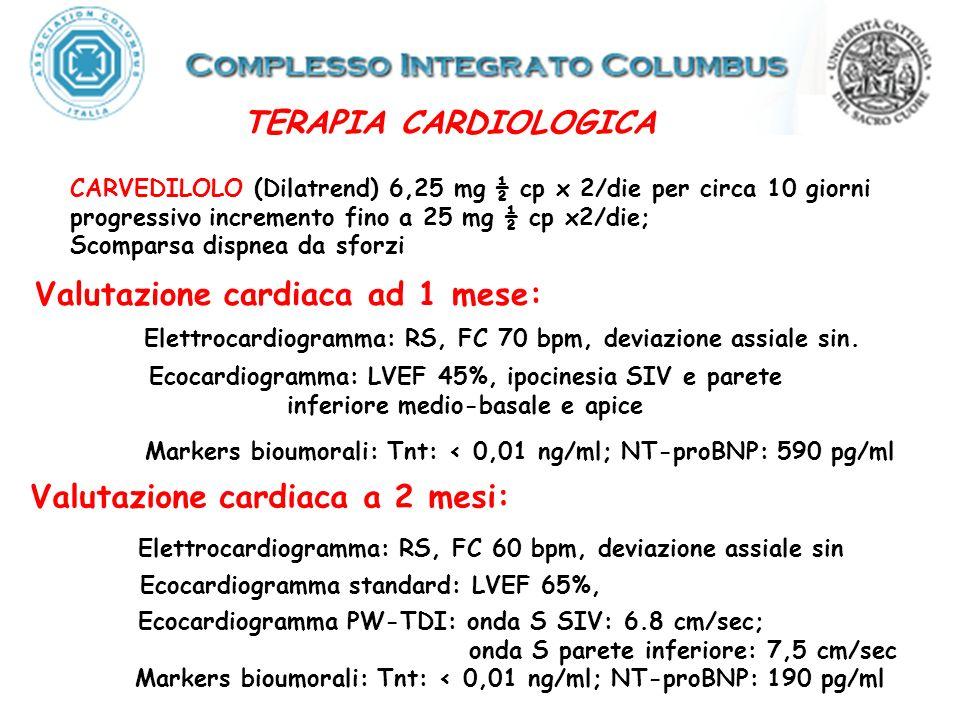 Valutazione cardiaca ad 1 mese: Valutazione cardiaca a 2 mesi:
