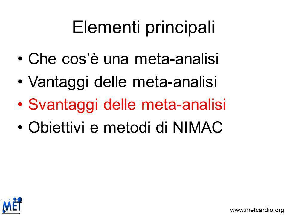 Elementi principali Che cos'è una meta-analisi