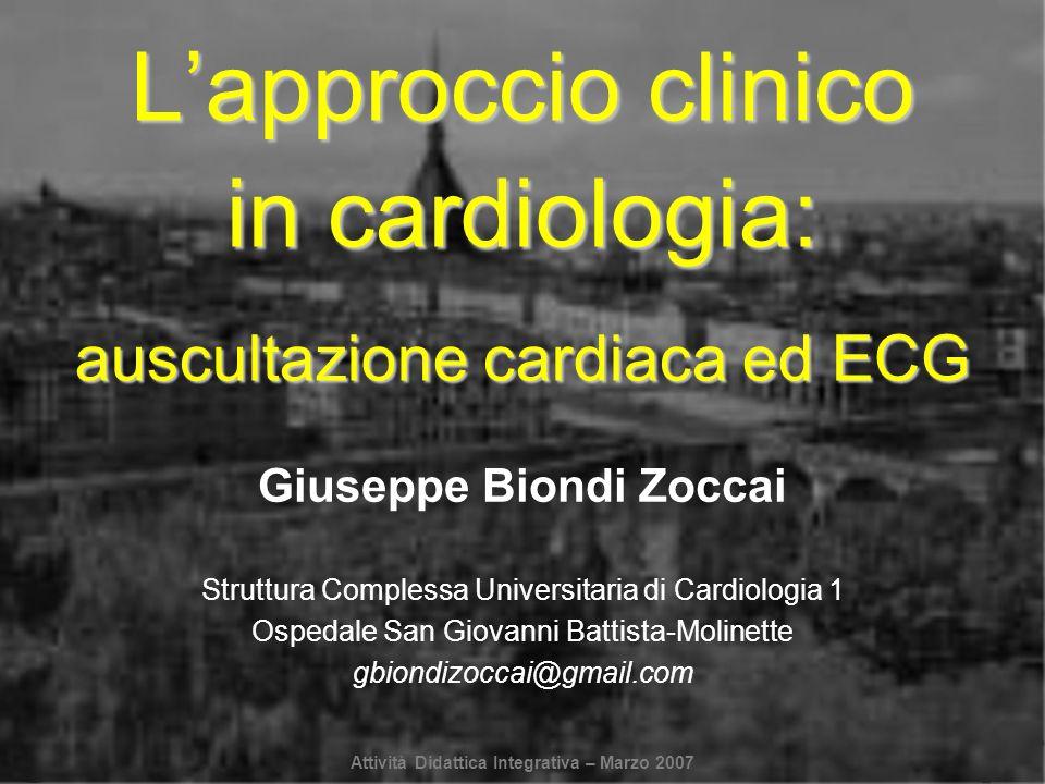 L'approccio clinico in cardiologia: auscultazione cardiaca ed ECG