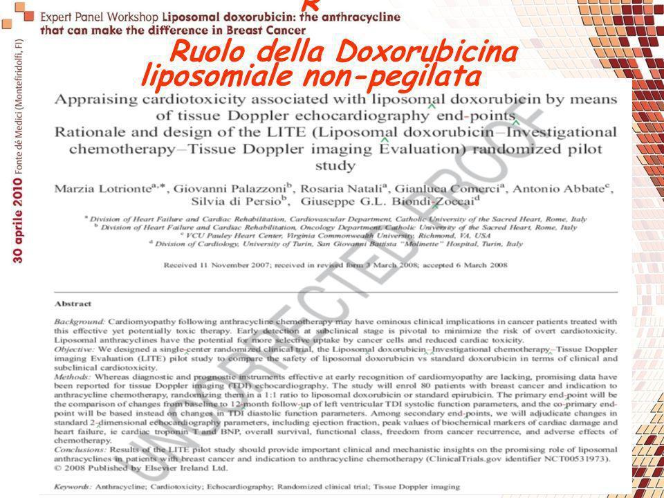 R Ruolo della Doxorubicina liposomiale non-pegilata