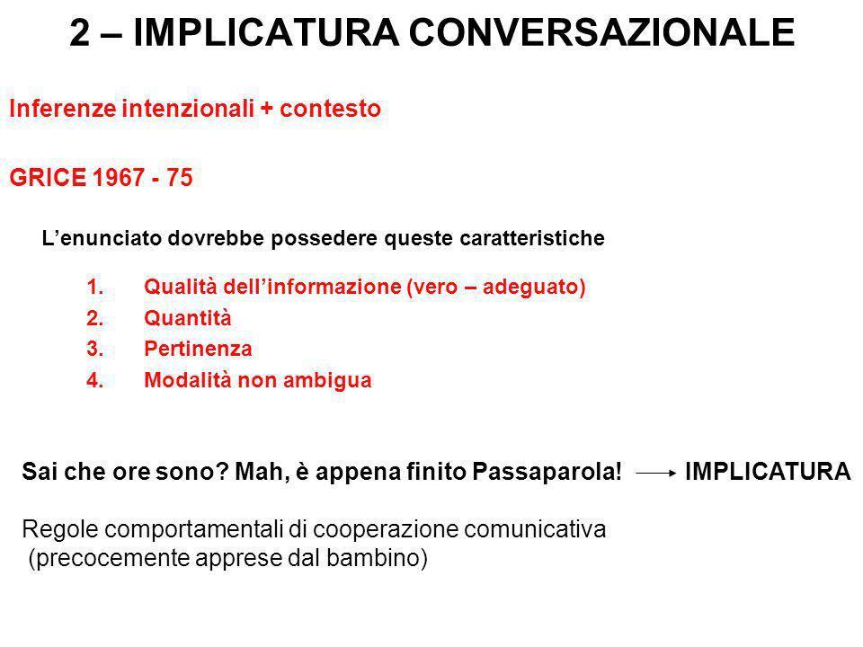 2 – IMPLICATURA CONVERSAZIONALE