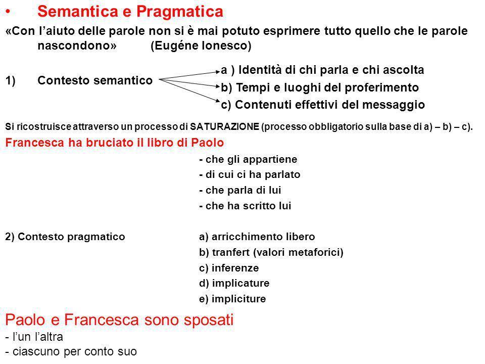 Paolo e Francesca sono sposati - l'un l'altra - ciascuno per conto suo