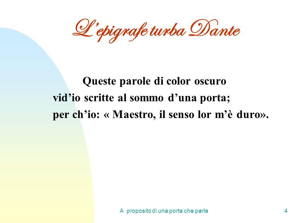 L'epigrafe turba Dante