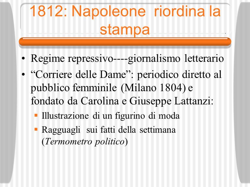 1812: Napoleone riordina la stampa