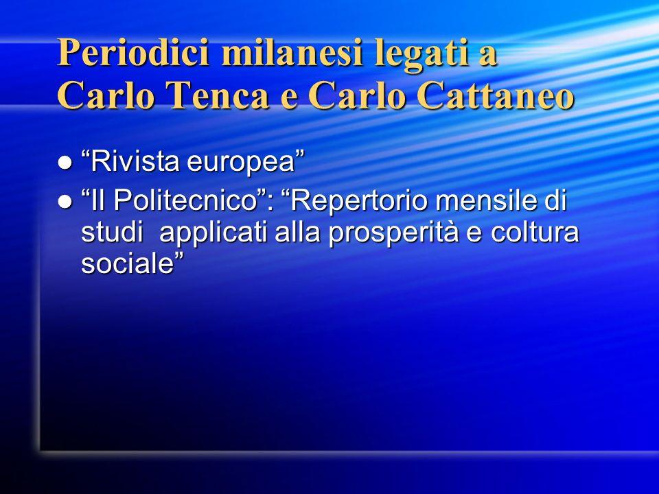 Periodici milanesi legati a Carlo Tenca e Carlo Cattaneo