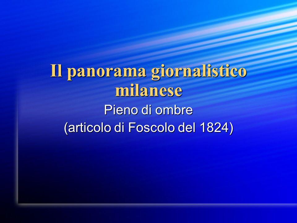 Il panorama giornalistico milanese