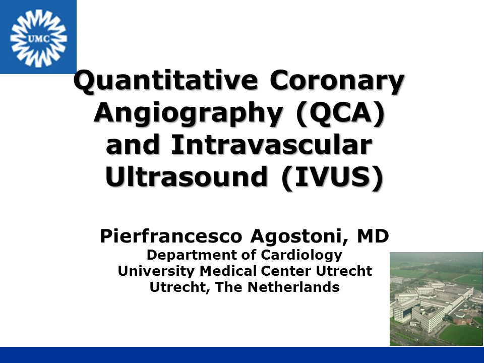Quantitative Coronary Angiography (QCA) and Intravascular