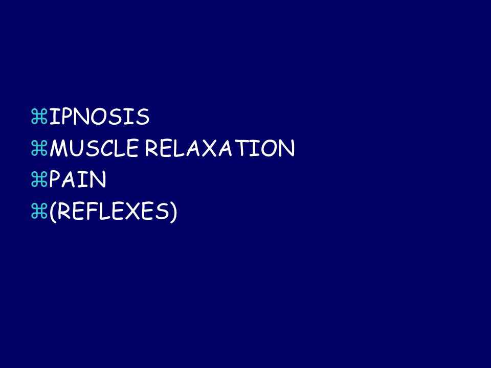 IPNOSIS MUSCLE RELAXATION PAIN (REFLEXES)