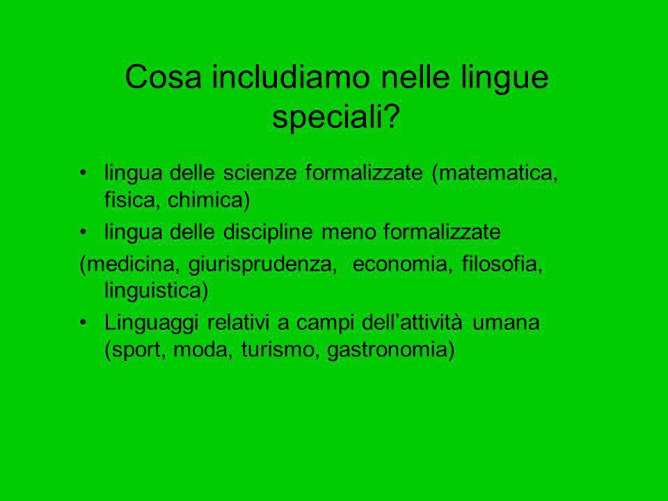Cosa includiamo nelle lingue speciali