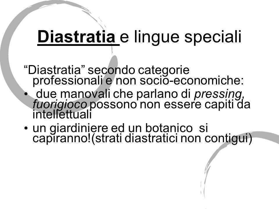 Diastratia e lingue speciali