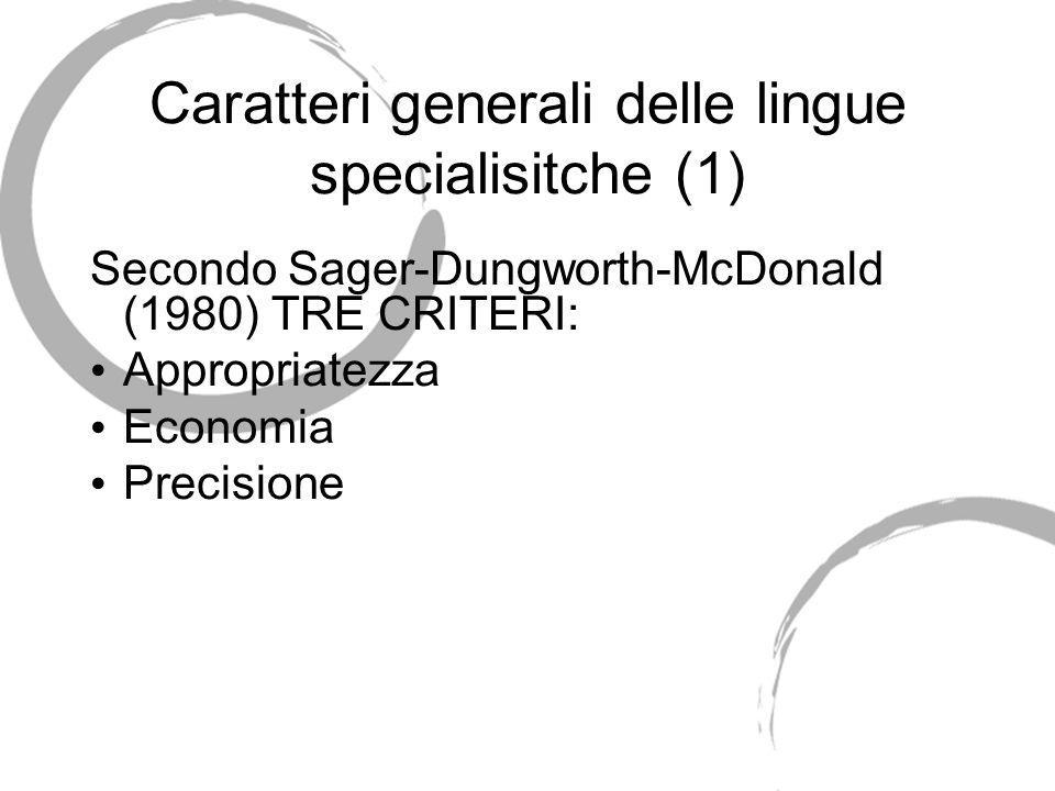Caratteri generali delle lingue specialisitche (1)