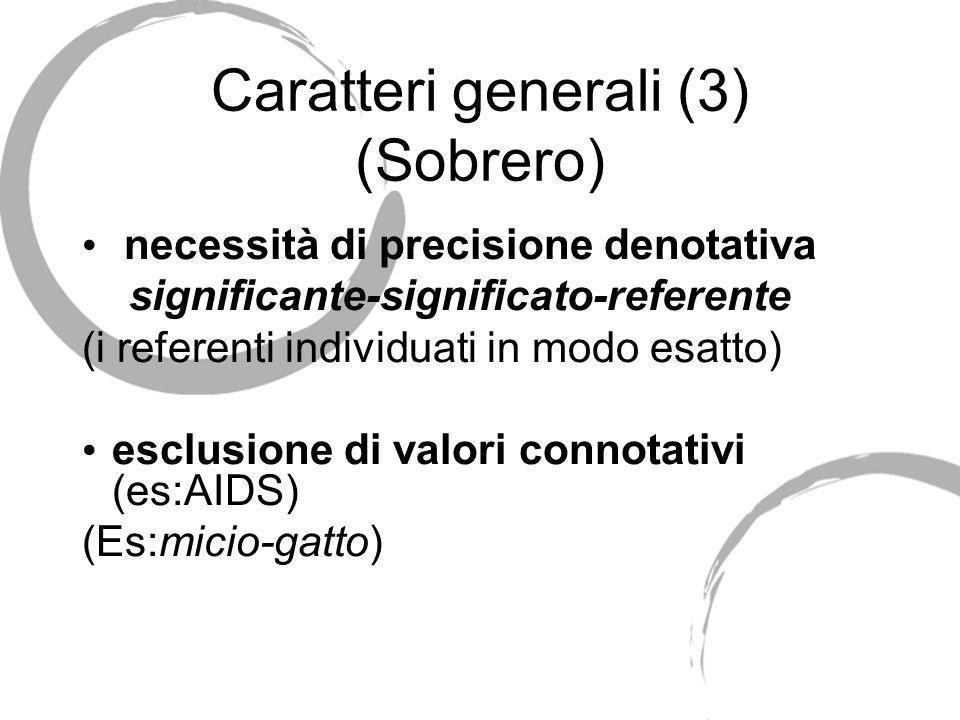 Caratteri generali (3) (Sobrero)