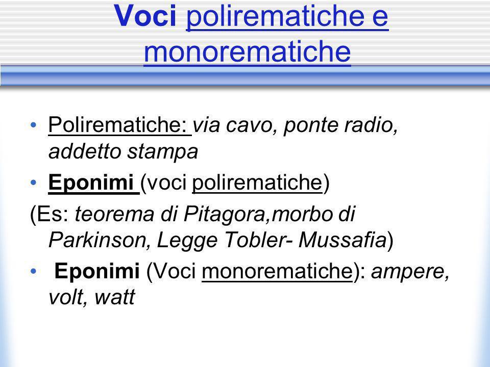 Voci polirematiche e monorematiche