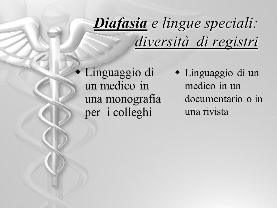 Diafasia e lingue speciali: diversità di registri