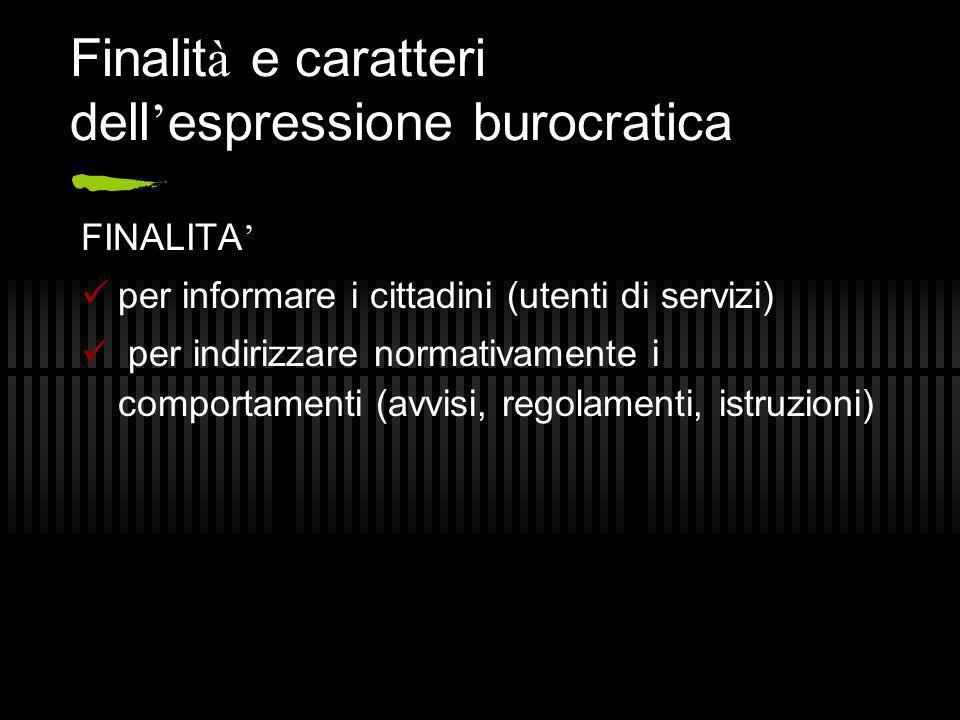 Finalità e caratteri dell'espressione burocratica
