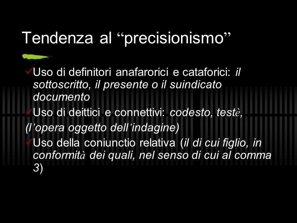 Tendenza al precisionismo
