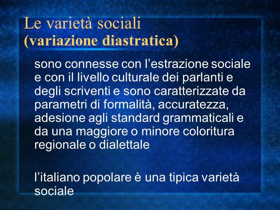 Le varietà sociali (variazione diastratica)