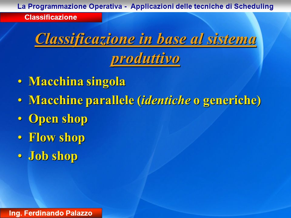 Classificazione in base al sistema produttivo