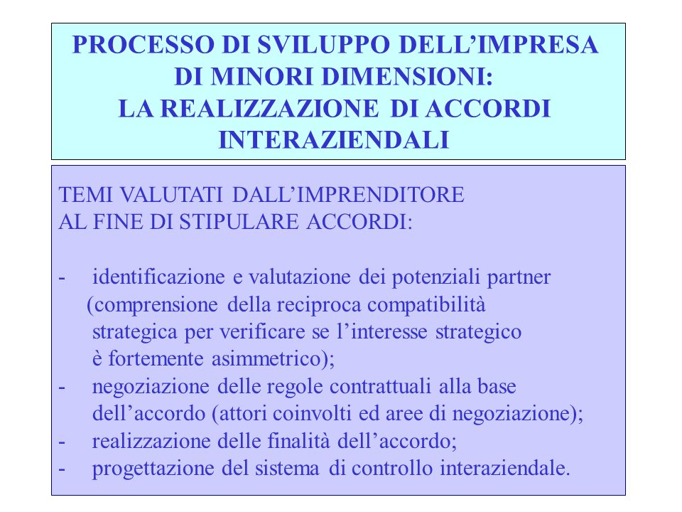 PROCESSO DI SVILUPPO DELL'IMPRESA LA REALIZZAZIONE DI ACCORDI