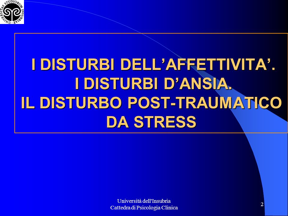 Università dell Insubria Cattedra di Psicologia Clinica