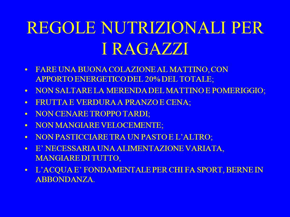 REGOLE NUTRIZIONALI PER I RAGAZZI