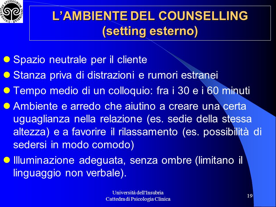 L'AMBIENTE DEL COUNSELLING (setting esterno)