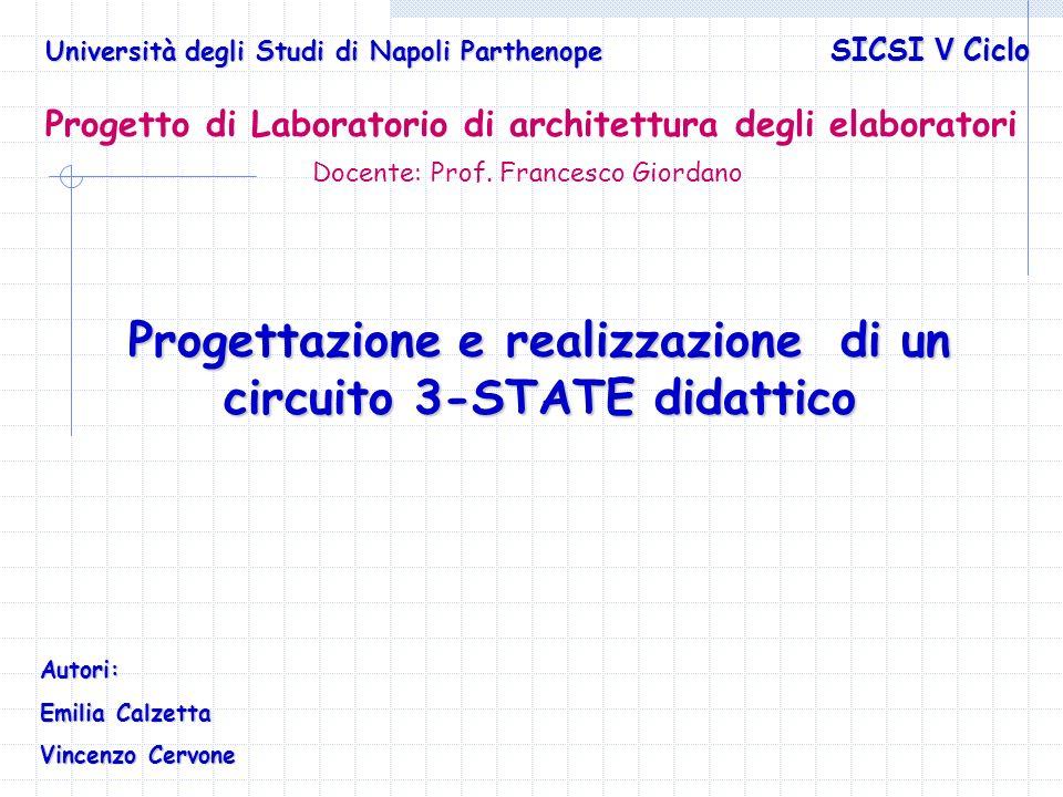 Progettazione e realizzazione di un circuito 3-STATE didattico