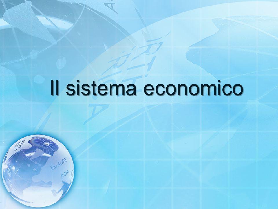Il sistema economico
