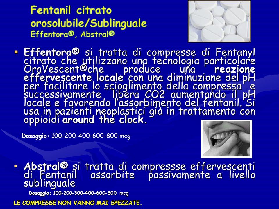 Fentanil citrato orosolubile/Sublinguale Effentora®, Abstral®