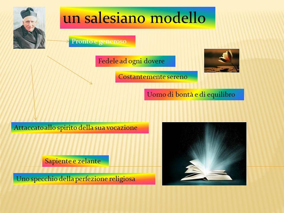 un salesiano modello Pronto e generoso Fedele ad ogni dovere