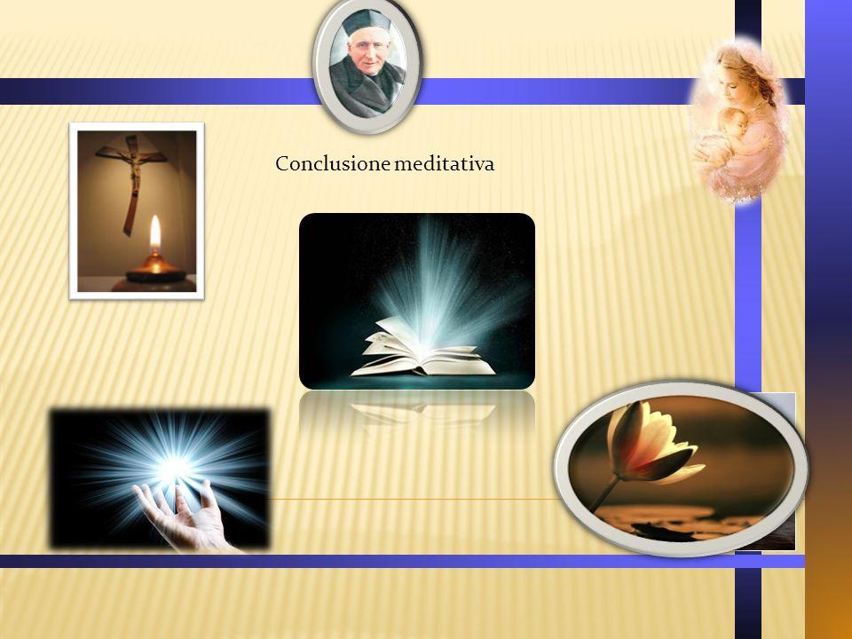 Conclusione meditativa