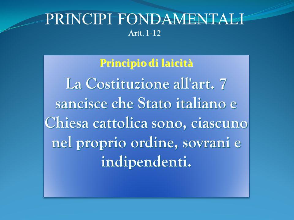PRINCIPI FONDAMENTALI Artt. 1-12