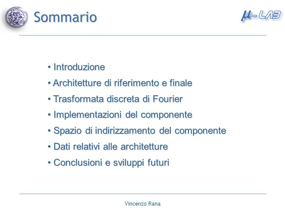 Sommario Introduzione Architetture di riferimento e finale
