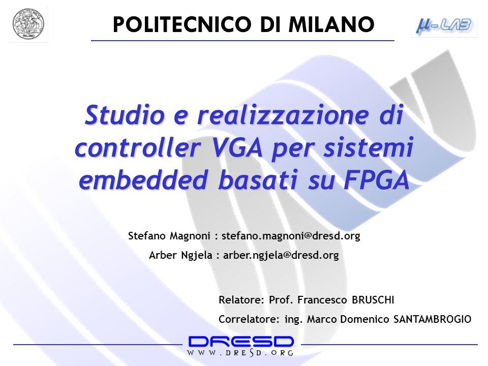 Studio e realizzazione di controller VGA per sistemi embedded basati su FPGA