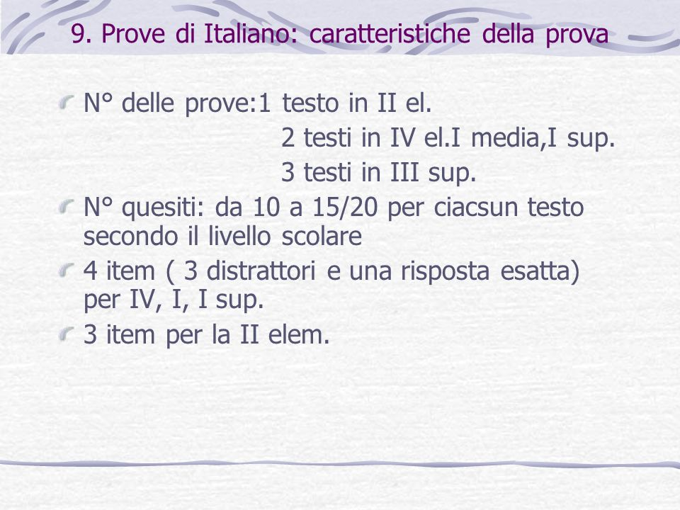 9. Prove di Italiano: caratteristiche della prova