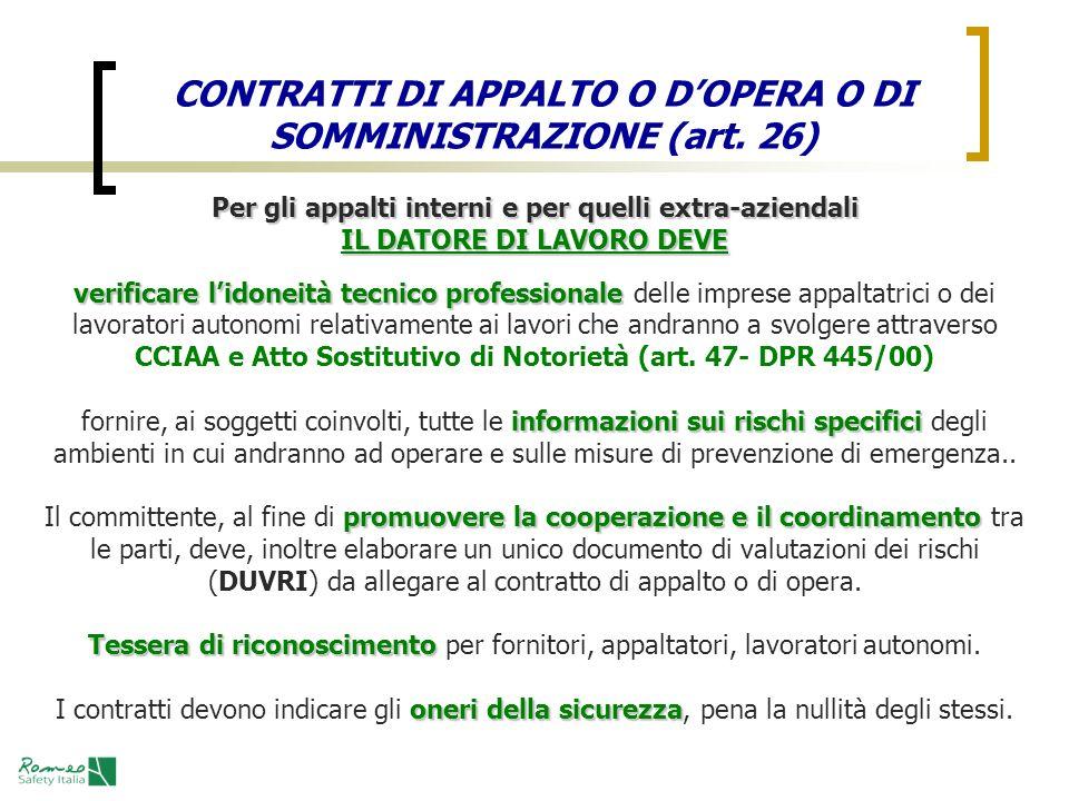 CONTRATTI DI APPALTO O D'OPERA O DI SOMMINISTRAZIONE (art. 26)