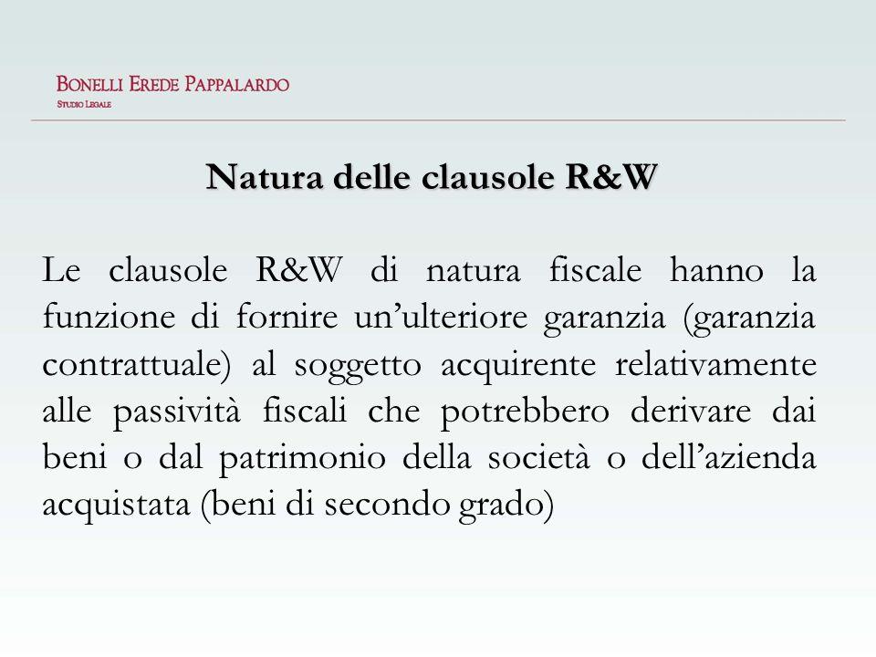 Natura delle clausole R&W