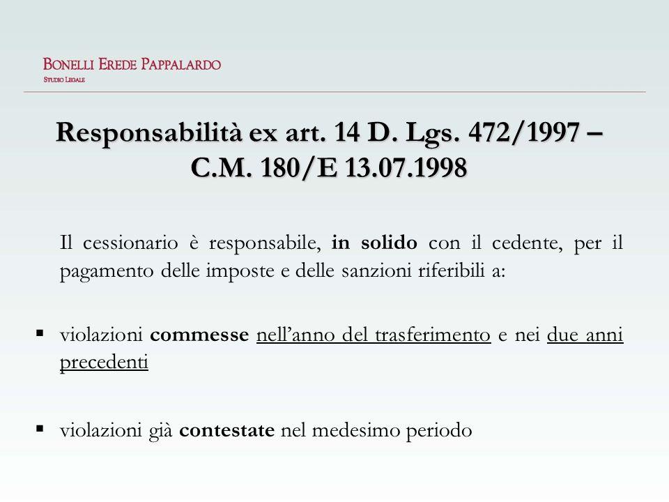 Responsabilità ex art. 14 D. Lgs. 472/1997 – C.M. 180/E 13.07.1998