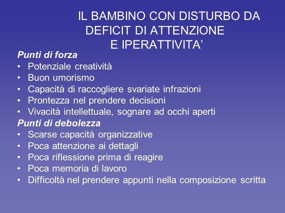 IL BAMBINO CON DISTURBO DA DEFICIT DI ATTENZIONE E IPERATTIVITA'