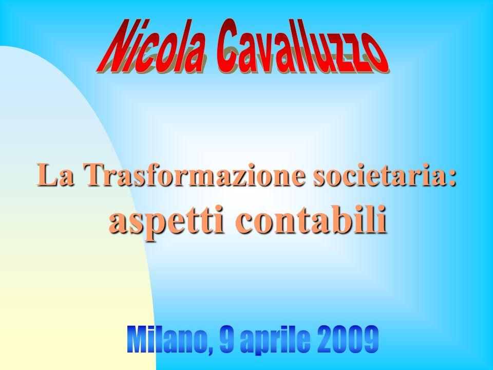 La Trasformazione societaria: