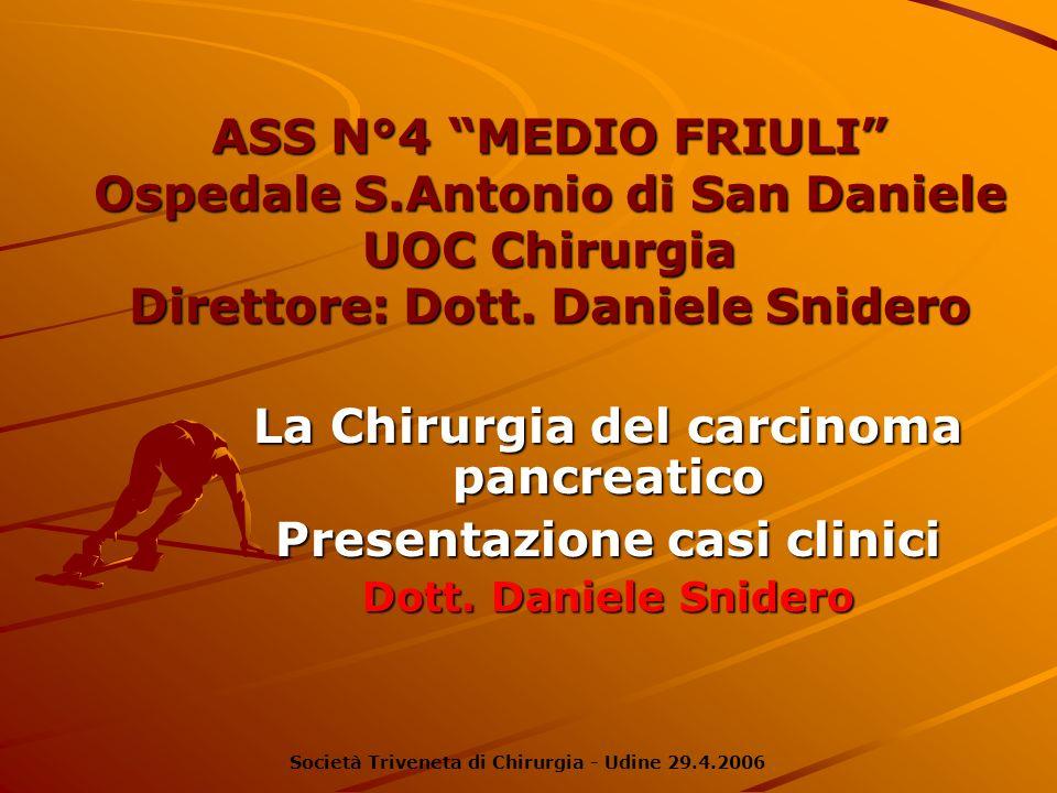 La Chirurgia del carcinoma pancreatico Presentazione casi clinici
