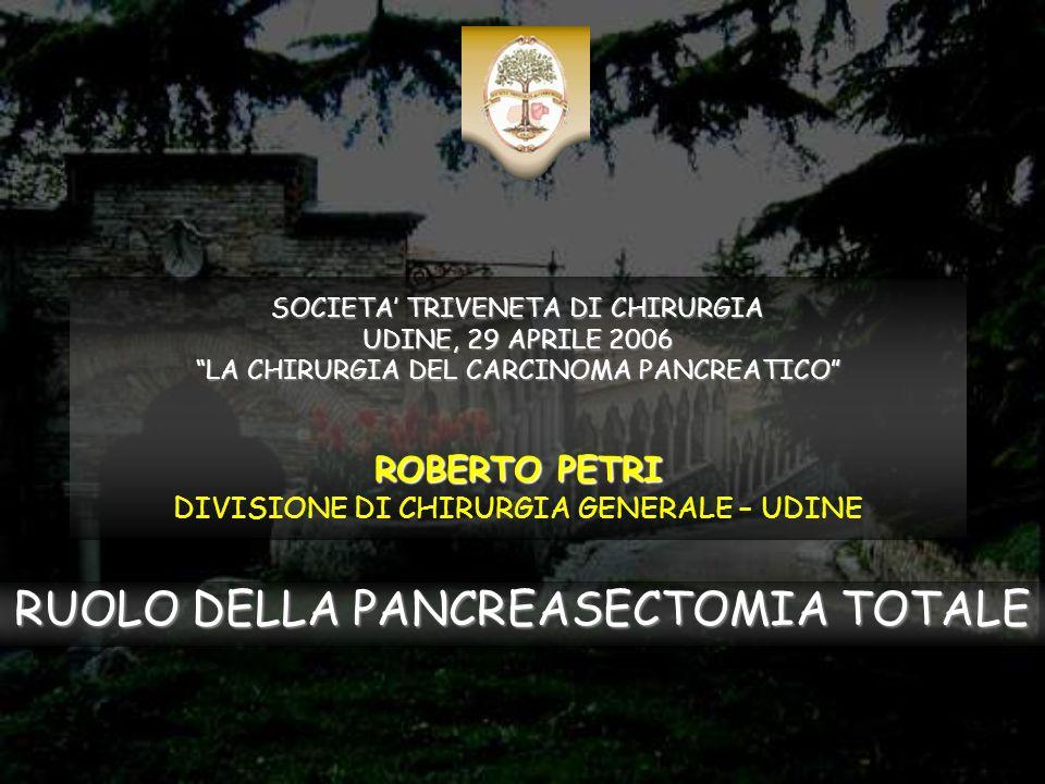 RUOLO DELLA PANCREASECTOMIA TOTALE