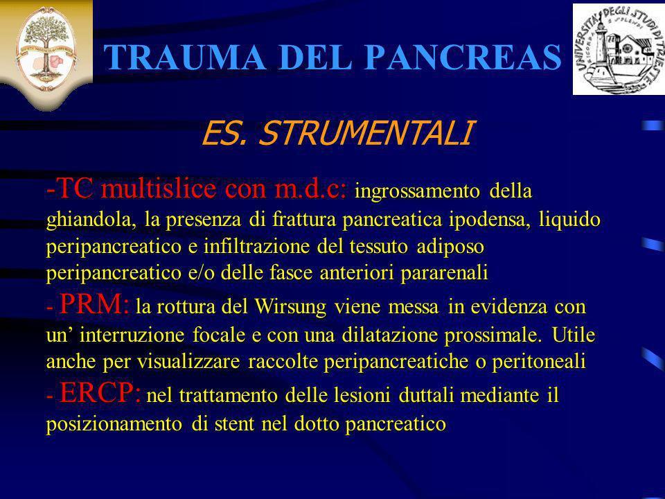 TRAUMA DEL PANCREAS ES. STRUMENTALI