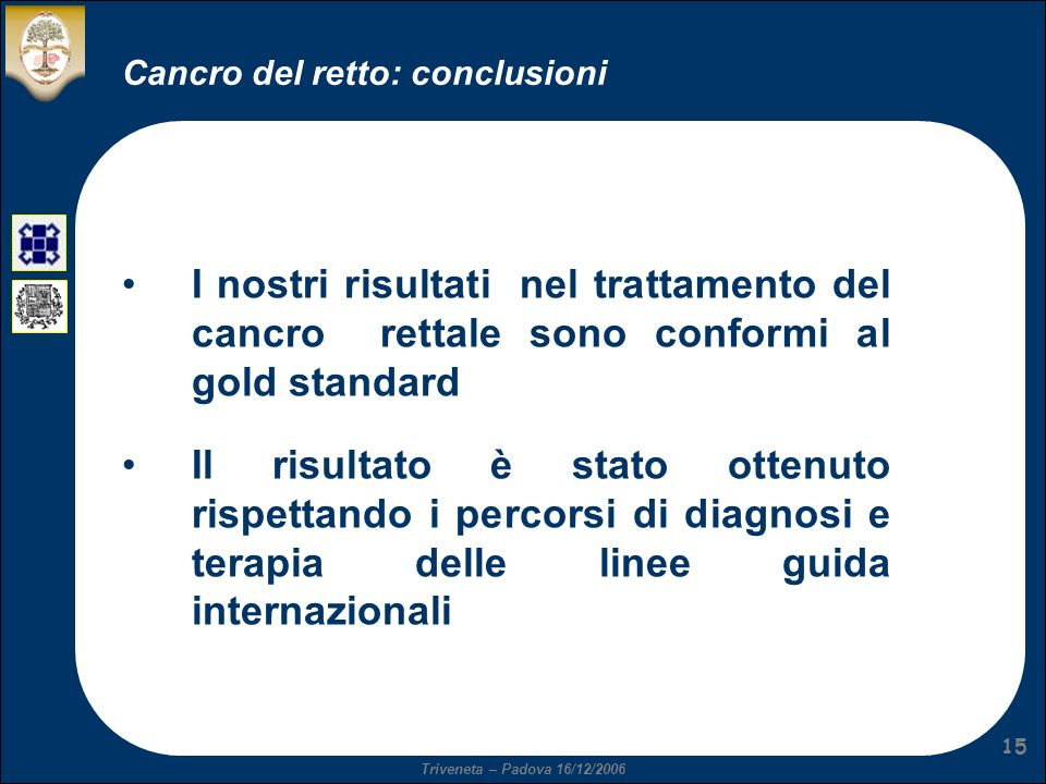 Cancro del retto: conclusioni